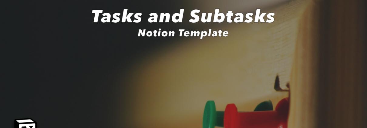 Notion Tasks and Subtasks Template